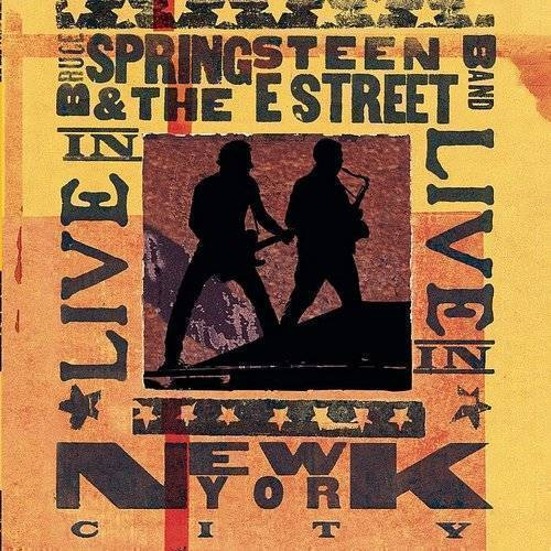 Bruce Springsteen & The E Street Band - Live In New York