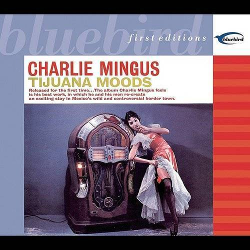 Charles Mingus - Tijuana Moods (Blue) [Colored Vinyl] (Uk)