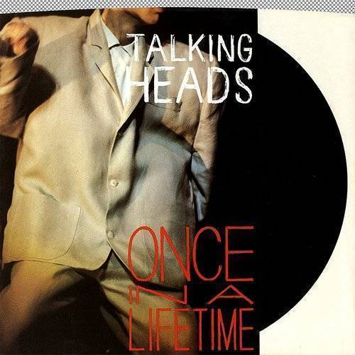 Talking Heads - Once In A Lifetime / This Must Be The Place (Naïve Melody)(Live At The Pantages Theatre, December 1983] [Digital 45]