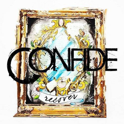 Confide - Recover [Deluxe]