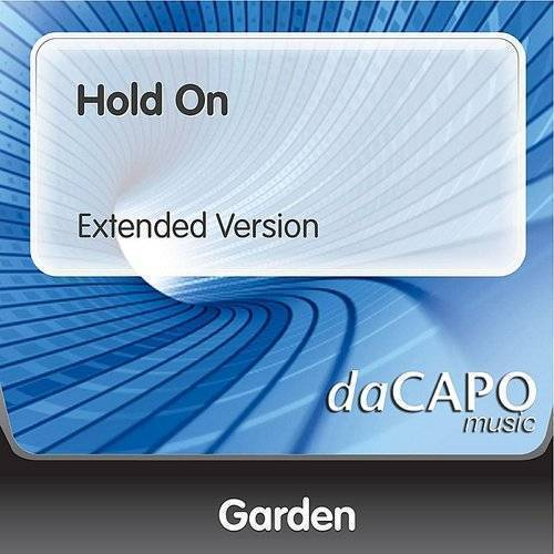 The Garden - Hold On (Extended Version) - Single