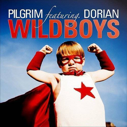 Pilgrim - The Wild Boys (8-Track Maxi-Single)