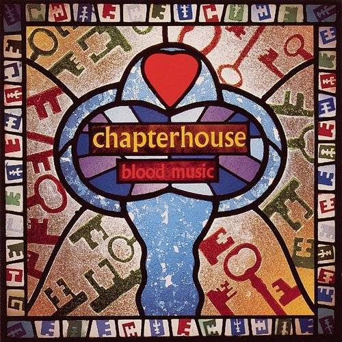 Chapterhouse - Blood Music (Colv) (Gate) (Ltd) (Ogv) (Red) (Hol)