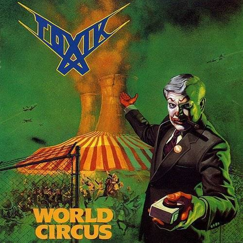 Toxik - World Circus [Colored Vinyl] (Grn) [Limited Edition] [180 Gram] (Hol)
