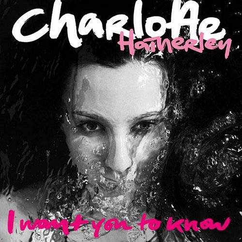 Charlotte Hatherley - I Want You To Know -Single