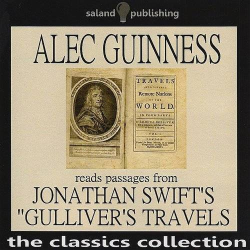"Alec Guinness - Alec Guinness Reads Passages from Jonathan Swift's ""Gulliver's Travels"""