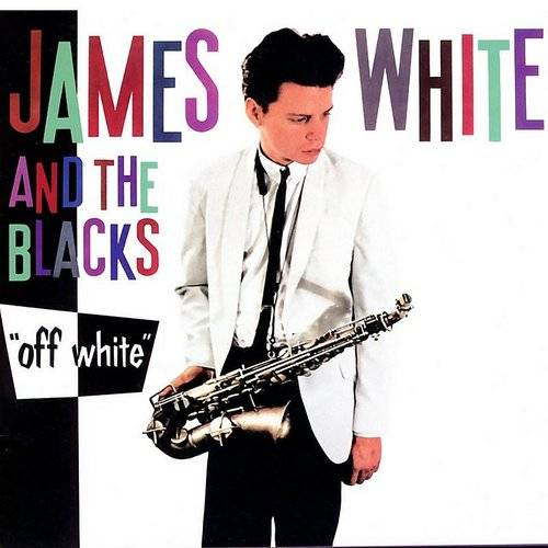 James White  & The Blacks - Off White [Colored Vinyl] (Wht) (Uk)