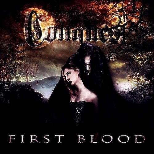 Conquest - First Blood