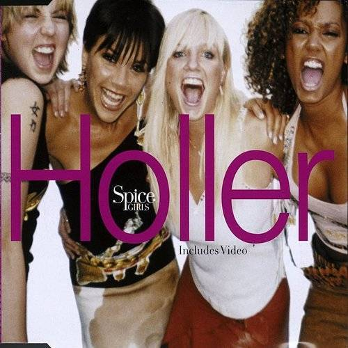 Spice Girls - Holler / Let Love Lead The Way (4-Track Maxi Single)