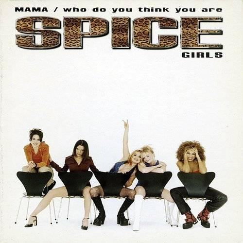 Spice Girls - Mama / Who Do You Think You Are (3-Track Maxi-Single)