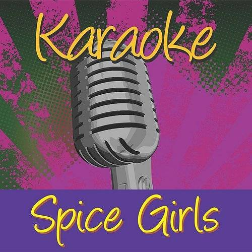 Spice Girls - Karaoke: Spice Girls