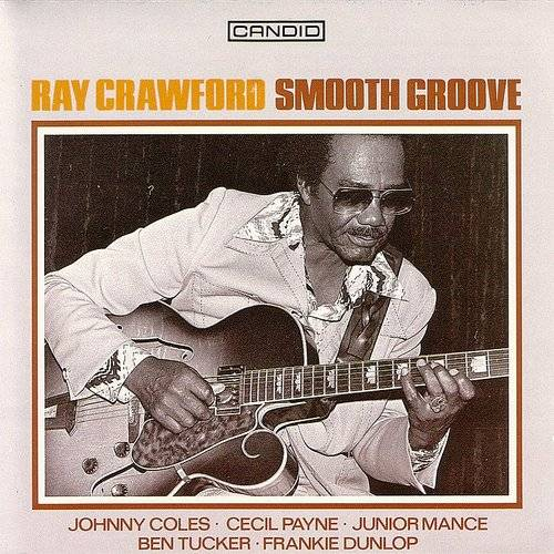 Ray Crawford - Smooth Groove [Remastered] (Jpn)
