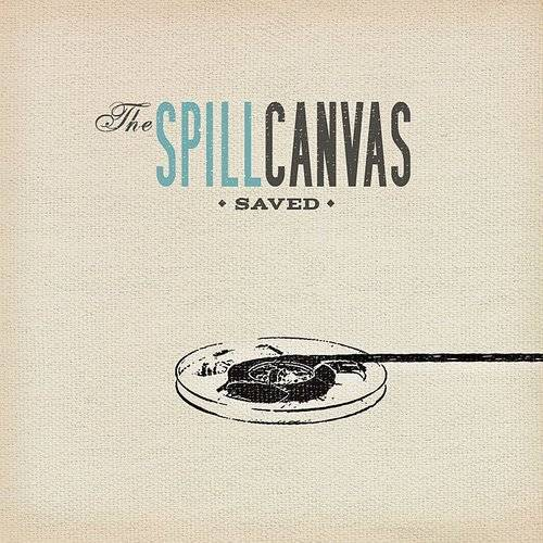 The Spill Canvas - Saved (Single)