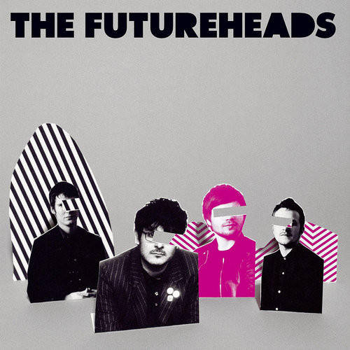The Futureheads - The Futureheads (Plus Remixes)