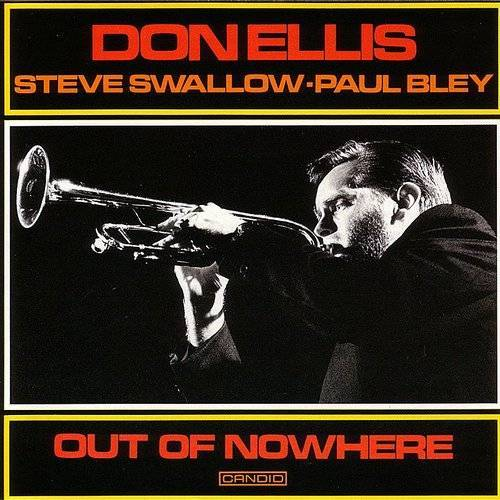 Don Ellis - Out Of Nowhere [Remastered] (Jpn)