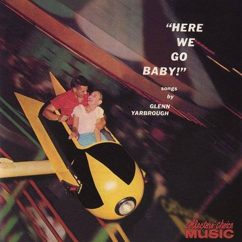 Glenn Yarbrough - Here We Go, Baby