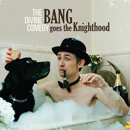 Divine Comedy - Bang Goes The Knighthood (Uk)