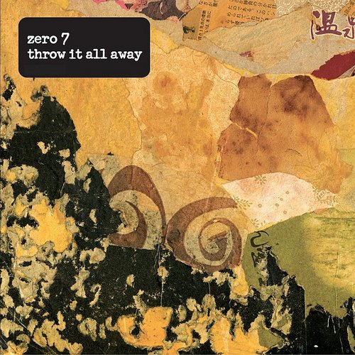 Zero 7 - Throw It All Away