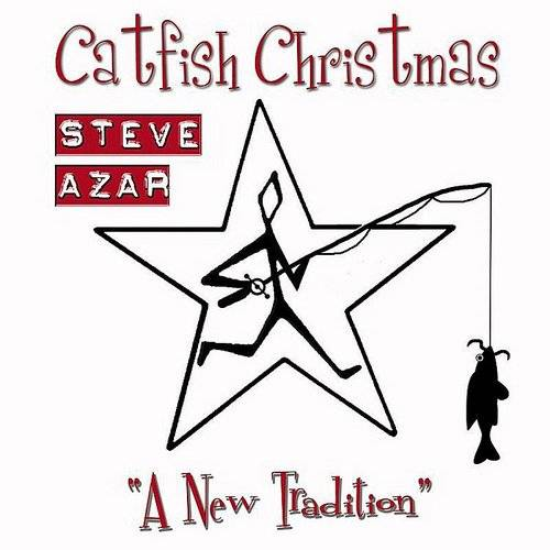Steve Azar - Catfish Christmas (Single)