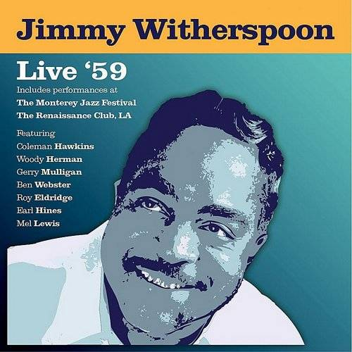 Jimmy Witherspoon - Live '59
