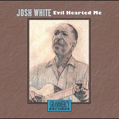 Josh White/Big Bill Broonzy - Evil Hearted Me