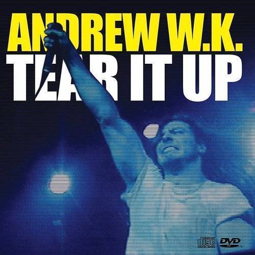 Andrew W.K. - Tear It Up - Single