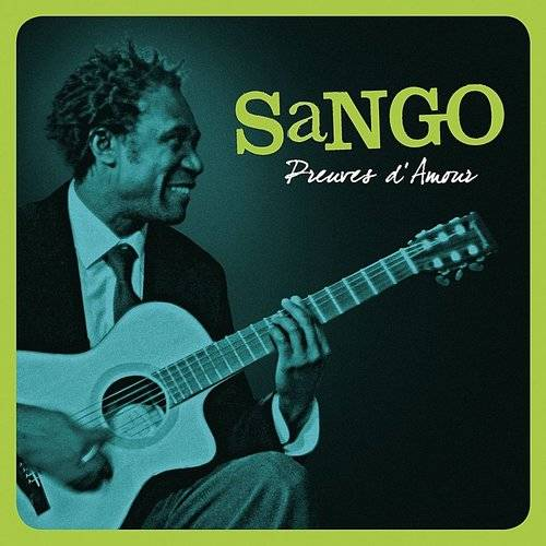 Sango - Preuves D'amour - Single