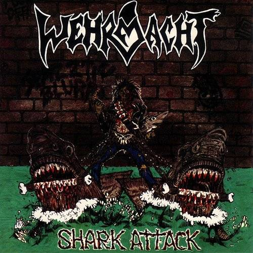 Wehrmacht - Shark Attack (Uk)