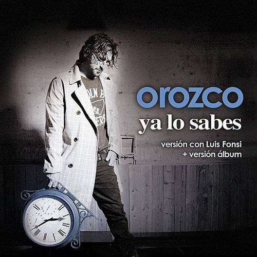 Antonio Orozco - Ya Lo Sabes (Maxi Single)