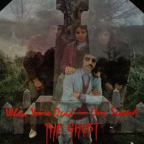 The Ghost - When You're Dead [Import]