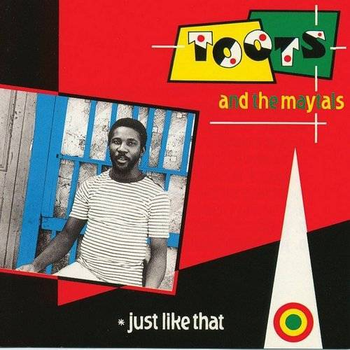 Toots & The Maytals - Just Like That (Blk) [180 Gram] (Hol)