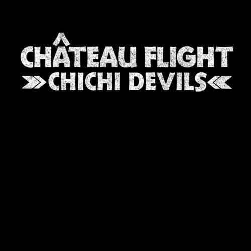 Chateau Flight - Chichi Devils EP