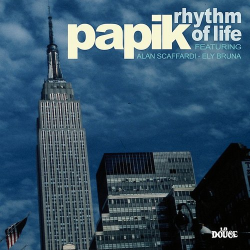 Papik - Rhythm Of Life (Ita)