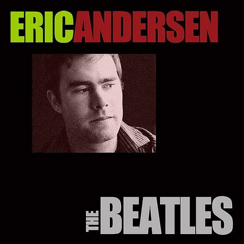 Eric Andersen - The Beatles