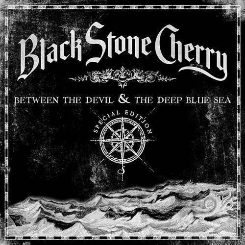 Black Stone Cherry - Between The Devil & The Deep Blue Sea [Black Vinyl]