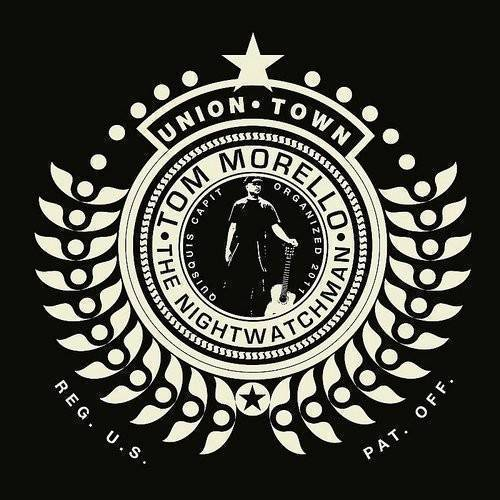 Tom Morello: The Nightwatchman - Union Town