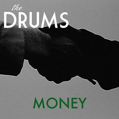 The Drums - Money - Single