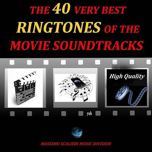 Best Ringtones The 40 Very Best Ringtones Of The Movie Soundtracks High Quality Mills Record Company