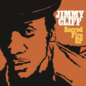Jimmy Cliff - Sacred Fire [Download Included] (Ep) [Colored Vinyl]