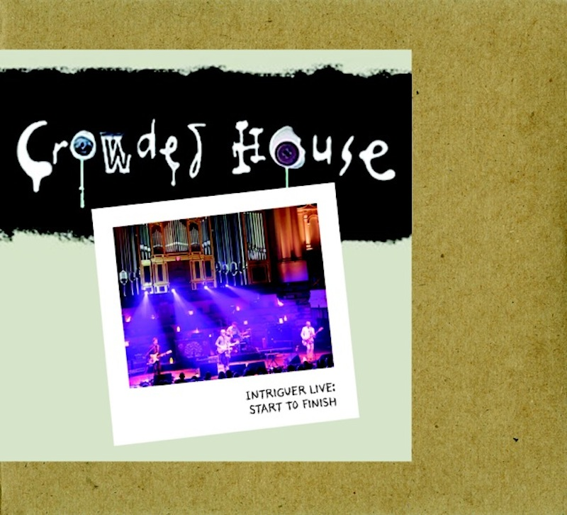 Crowded House - Intriguer Live Start To Finish 2010