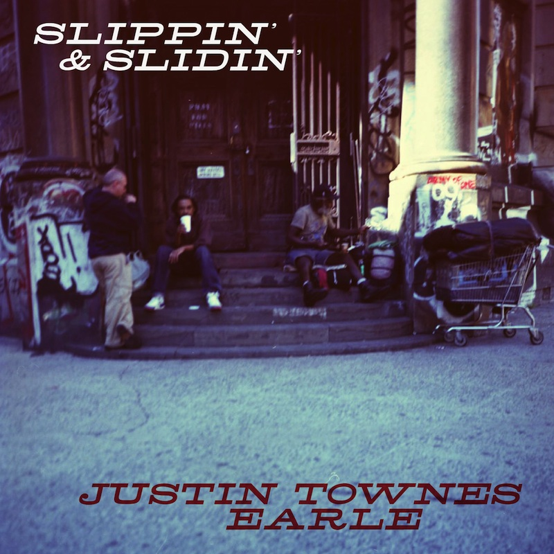Justin Townes Earle - Slippin' & Slidin'