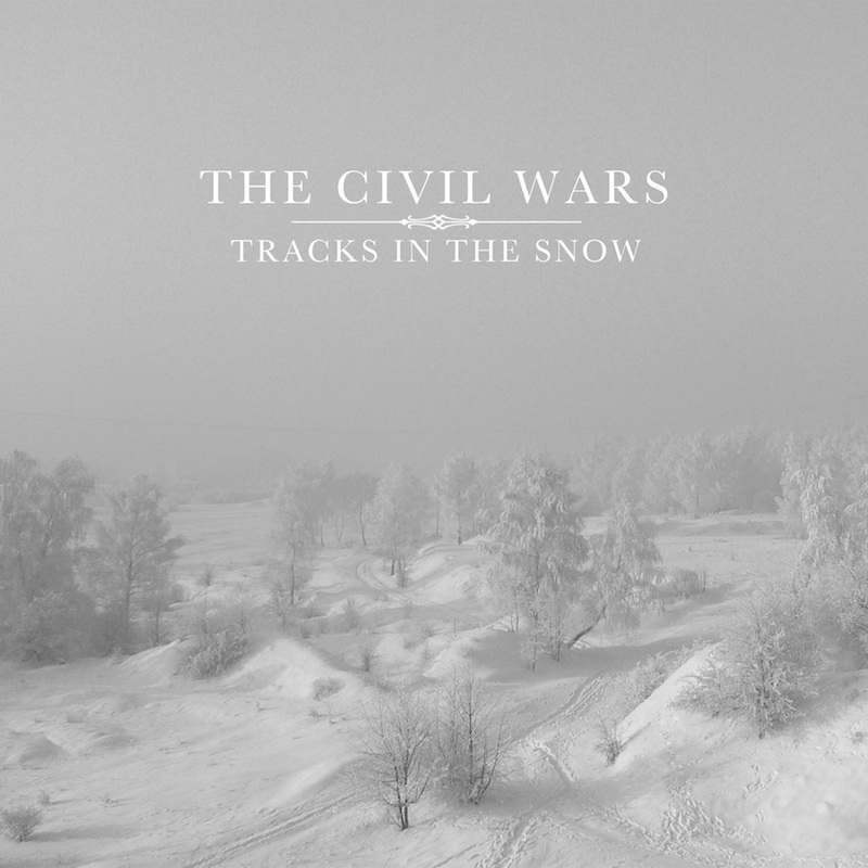 Civil Wars - Tracks In The Snow