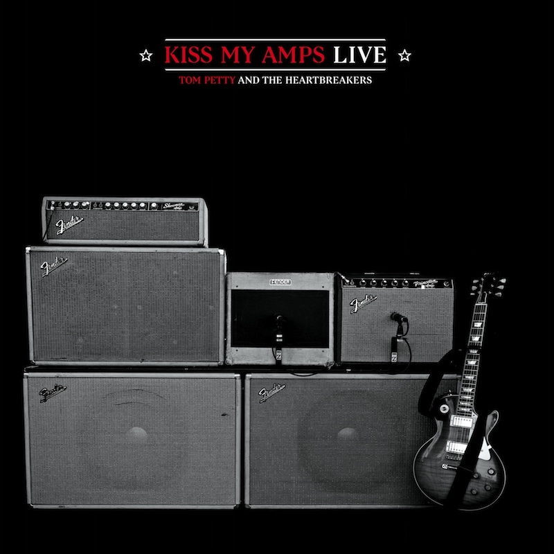 Tom Petty - Kiss My Amps (Live)