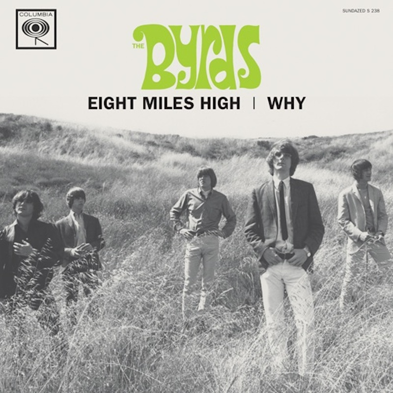 Byrds - Eight Miles High/Why