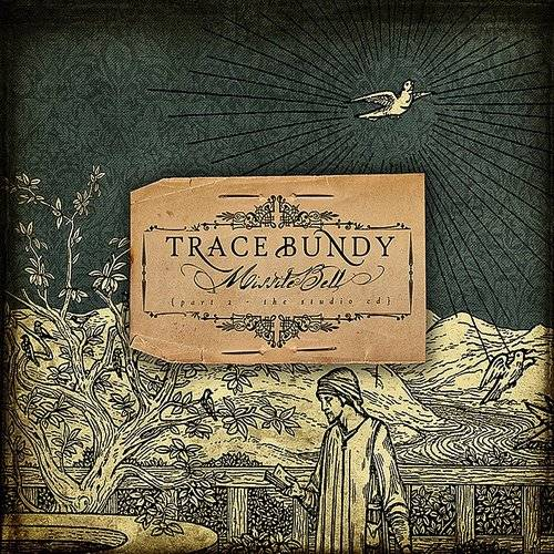 Trace Bundy - Missile Bell
