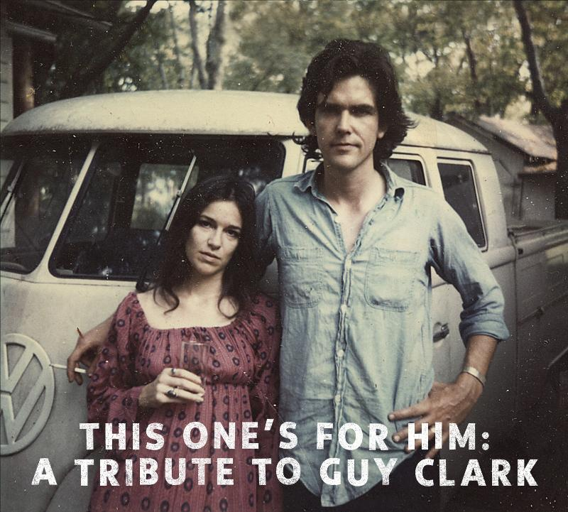 Various Artists - This One's For Him: A Tribute To Guy Clark