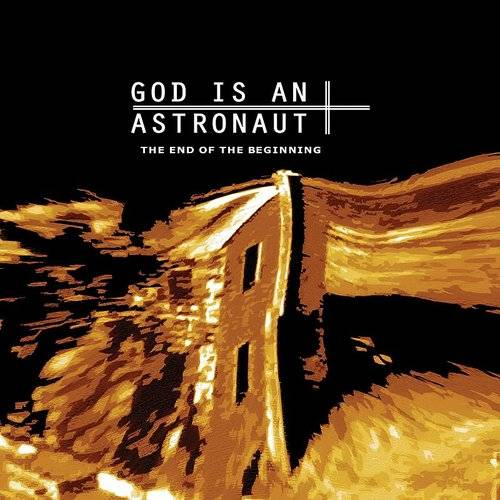 God Is An Astronaut - End Of The Beginning [Import Vinyl]