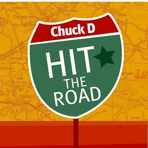 Chuck D. - Hit The Road - Single