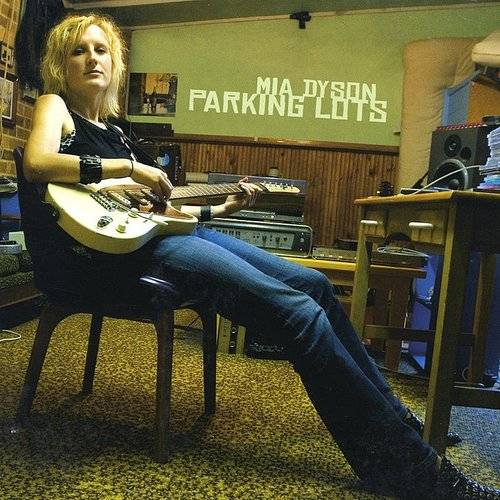 Mia Dyson - Parking Lots