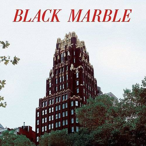 Black Marble - Weight Against The Door